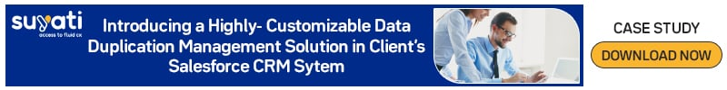 Introducing-a-Highly-Customizable-Data-Duplication-Management-Solution-in-Clients-Salesforce-CRM-System