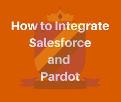 Integrate Salesforce Pardot