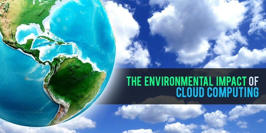 impact of cloud computing on the environment