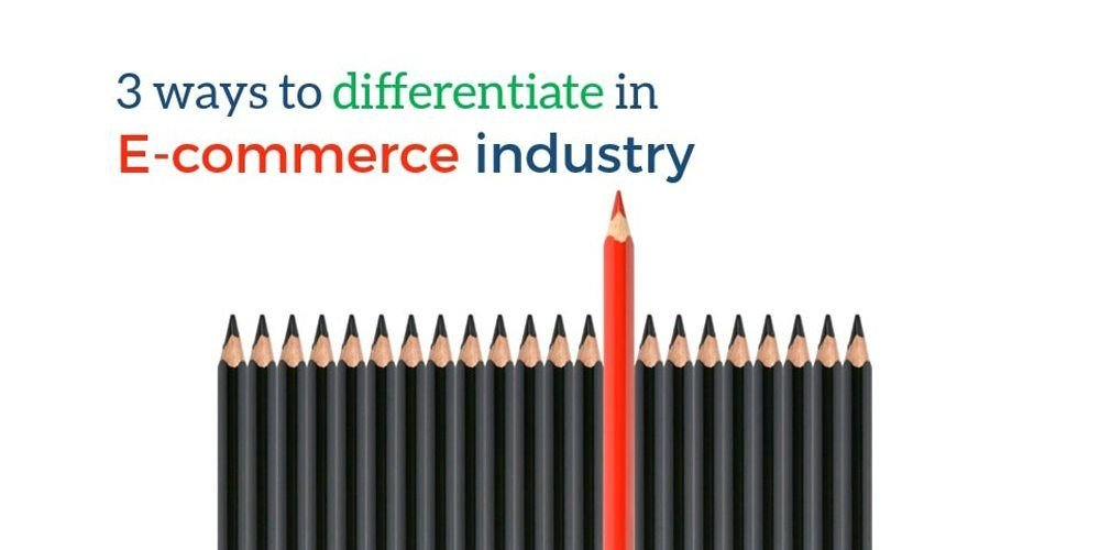 tips-on-how-to-differentiate-in-ecommerce