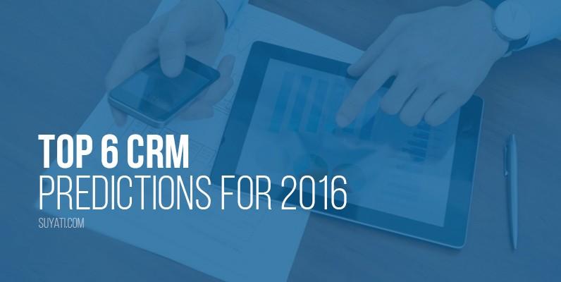 top 6 CRM trends 2016