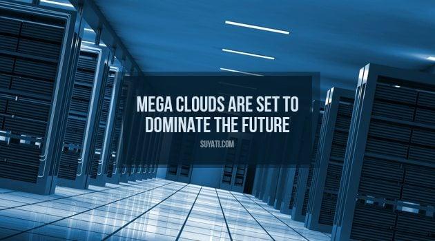 mega clouds