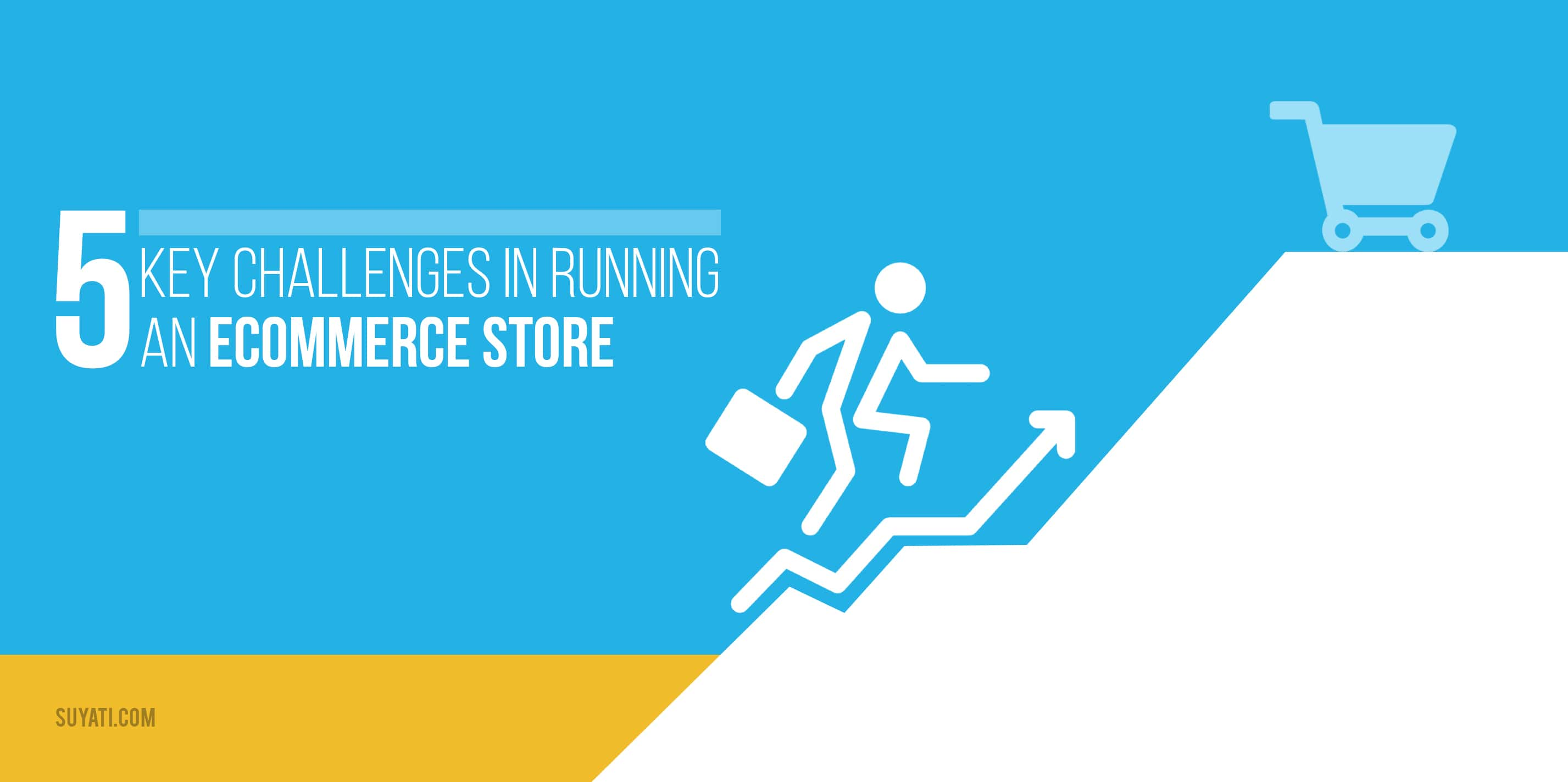 5 key challenges in running an ecommerce store
