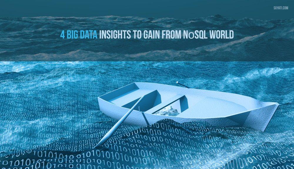 Big Data Insights from NoSQL World
