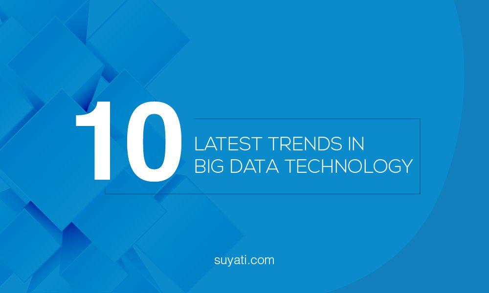 10 Recent Big Data Technology Developments
