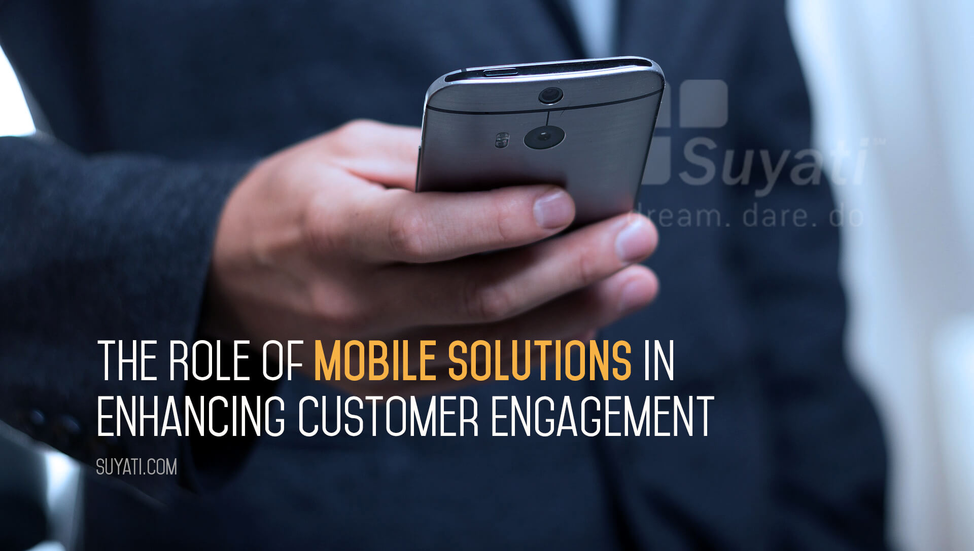 Role of Mobile Solutions in Customer Engagement