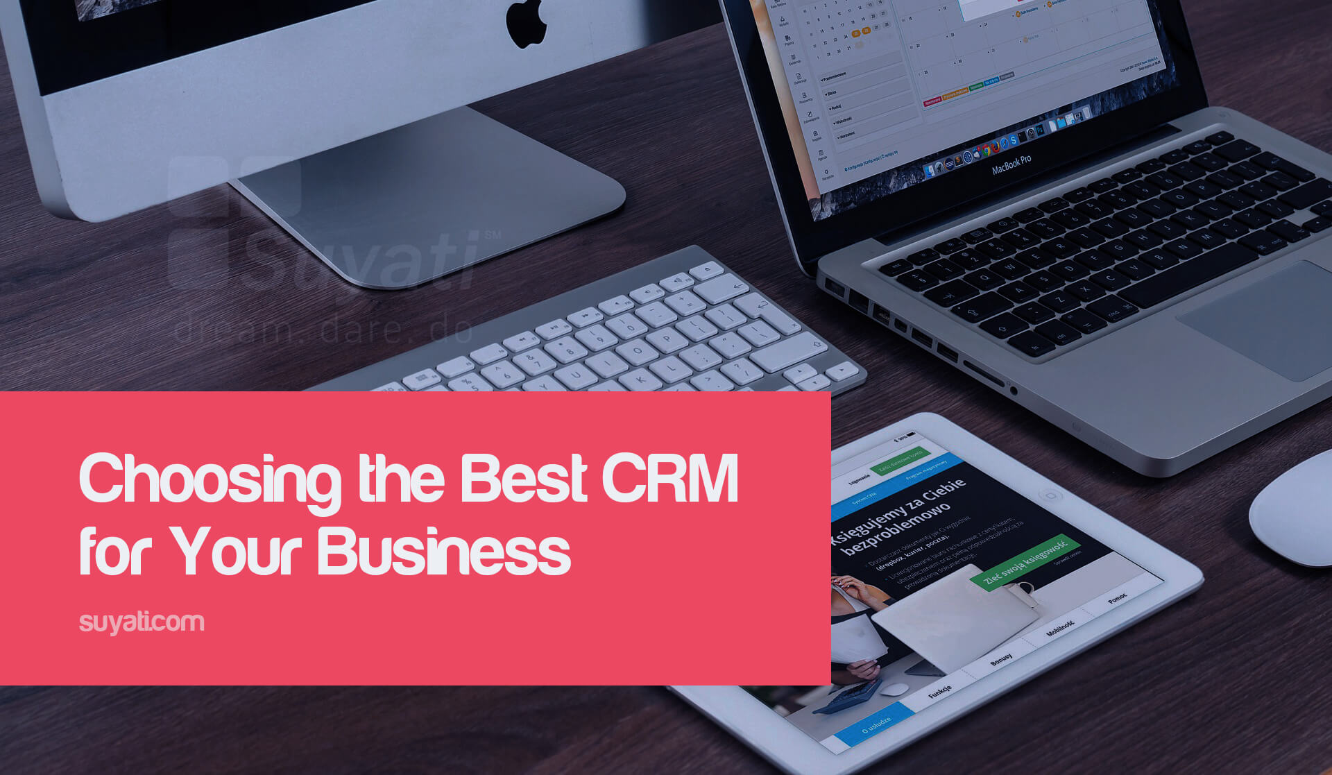 Choosing the Best CRM for Your Sales Team