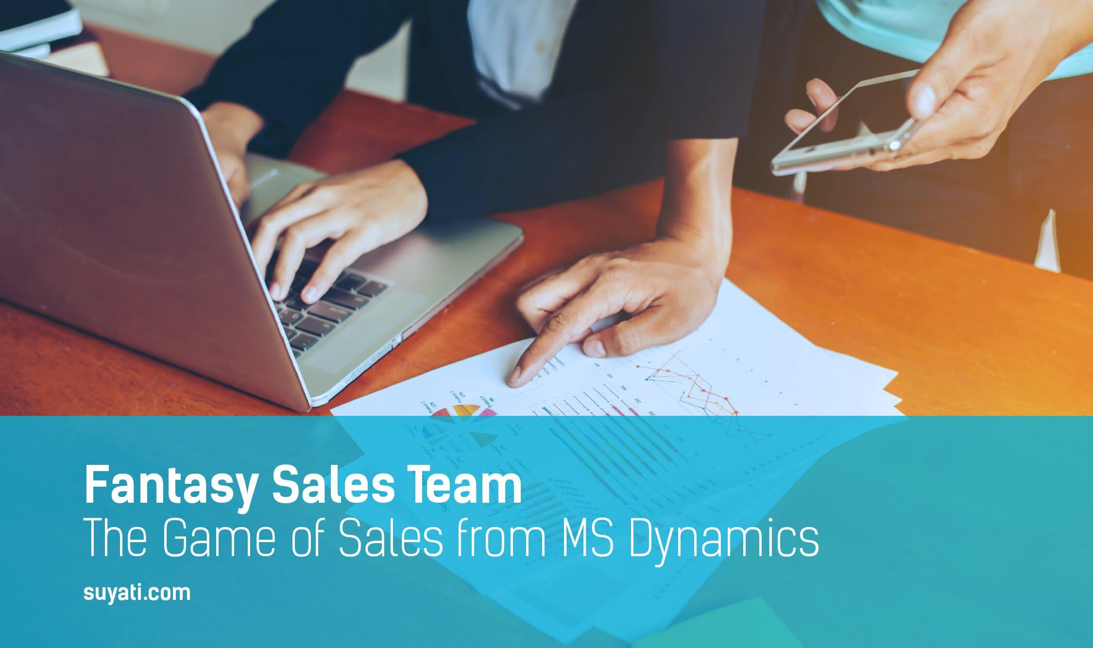 Fantasy Sales Team in MS Dynamics CRM