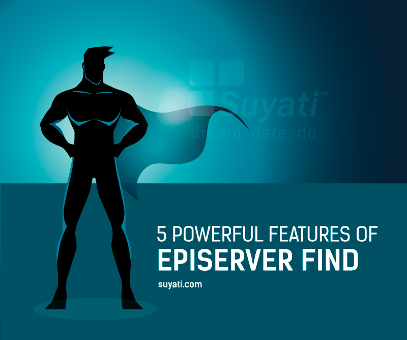 5-powerful-features-of-episerver-find