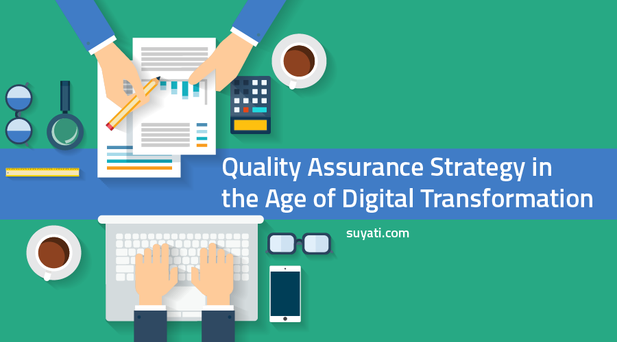 quality-assurance-strategy-in-the-age-of-digital-transformation