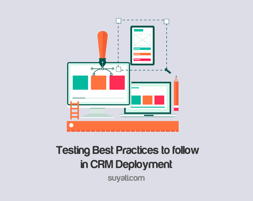 testing-best-practices-to-follow-in-crm-deployment