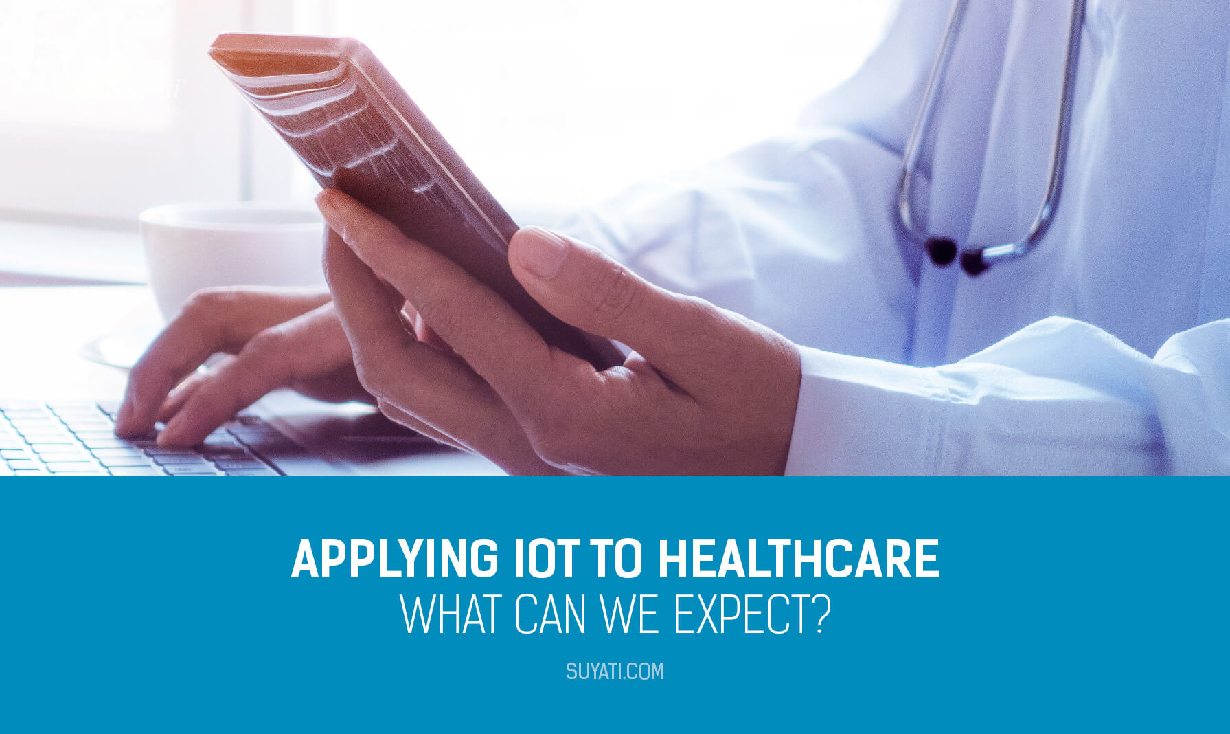 the-many-possibilities-of-using-iot-in-healthcare