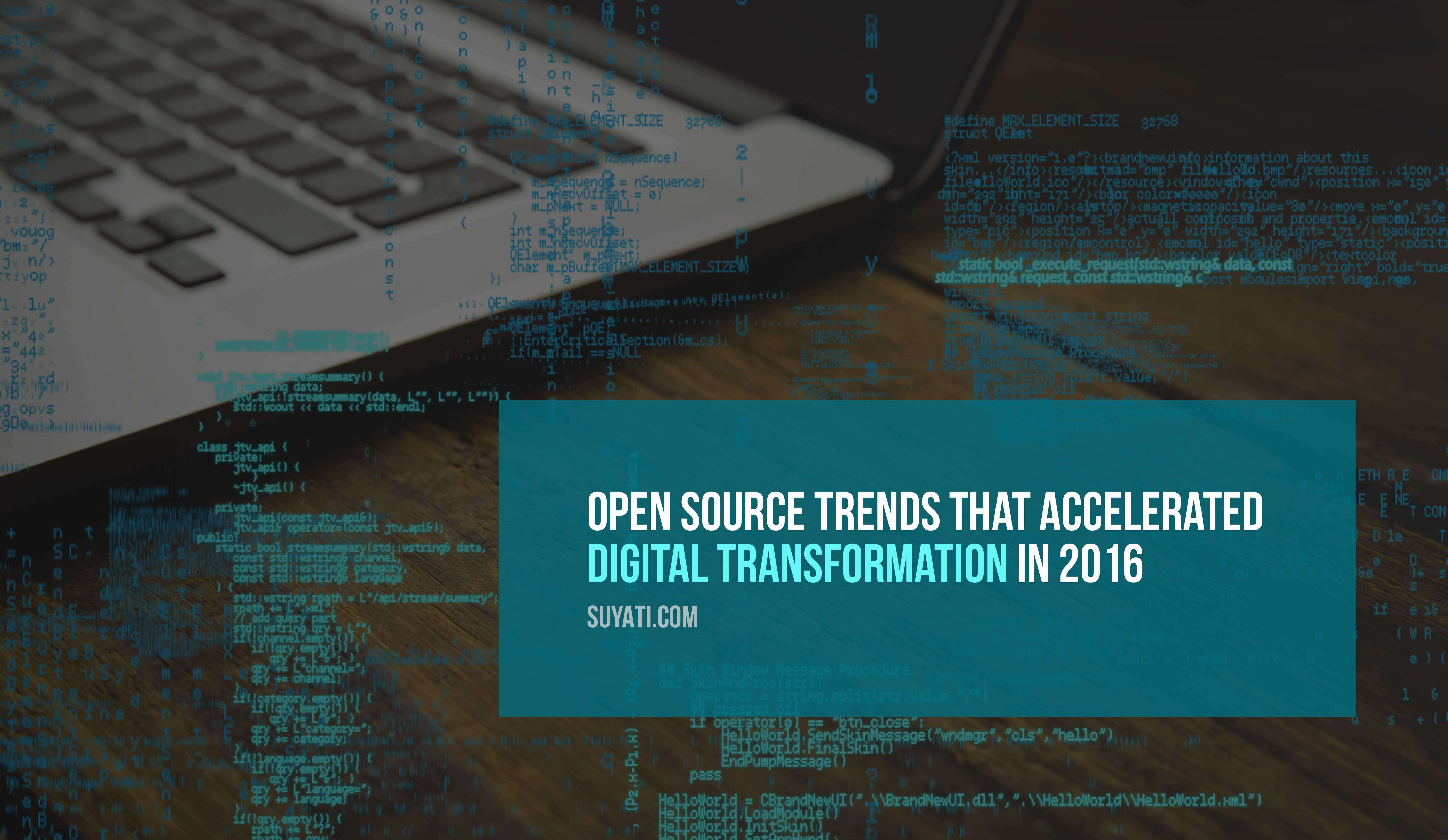 whats-happening-with-open-source-technology-at-the-end-of-2016