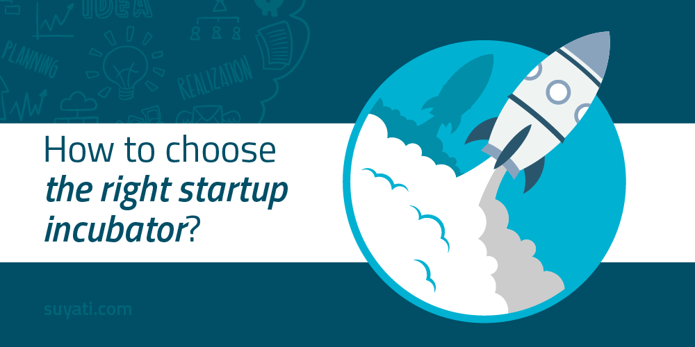 how-to-choose-the-right-startup-incubator