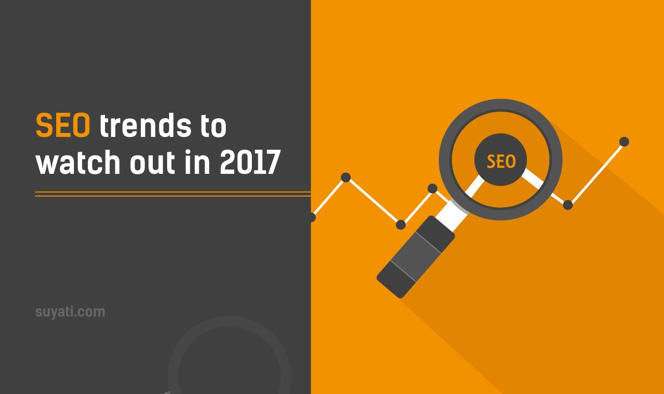 SEO trends to watch out in 2017
