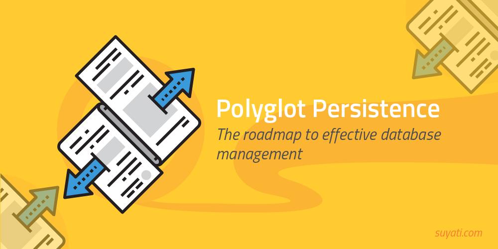 Polyglot Persistence