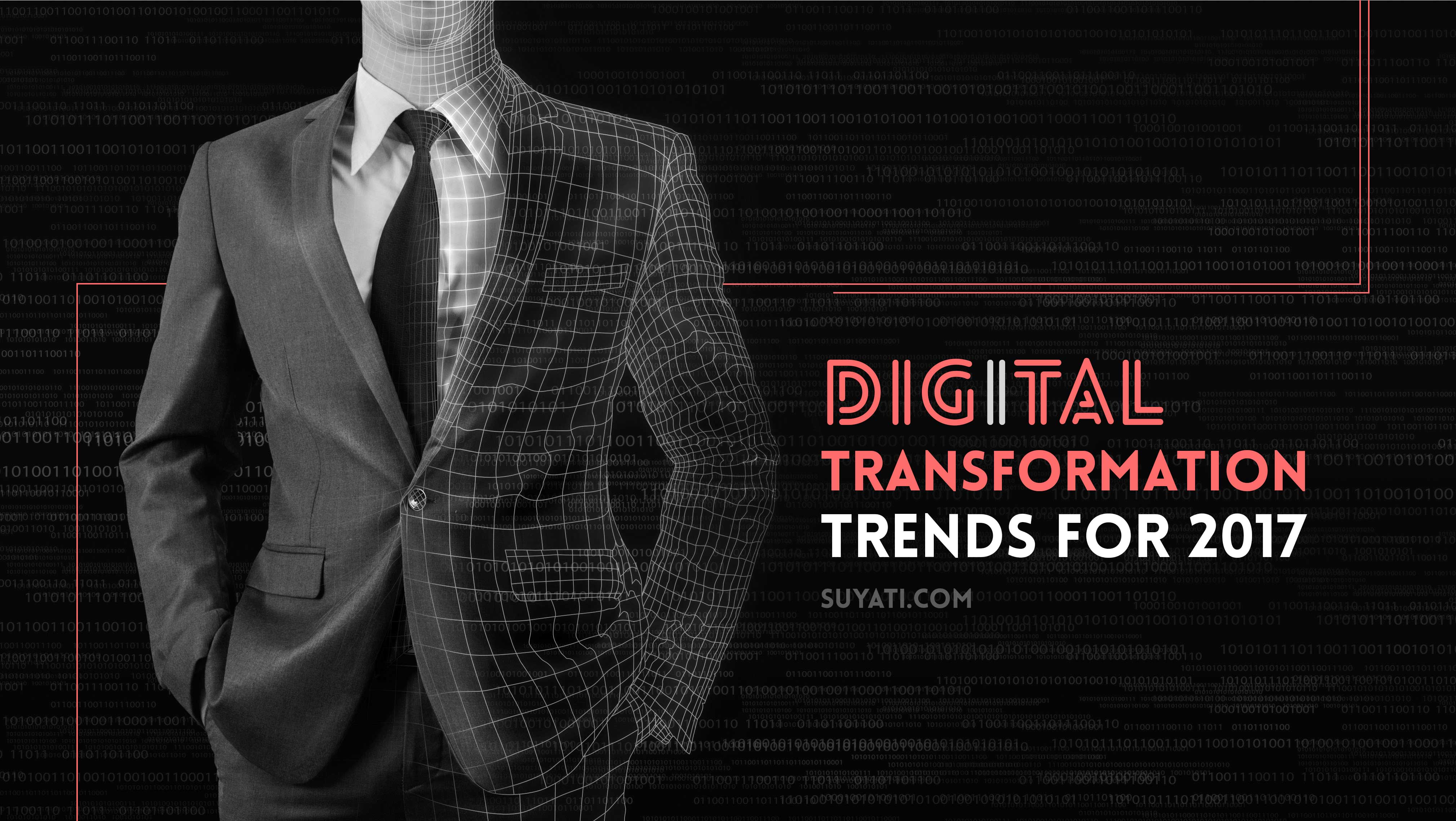 The digital transformation trends that would dominate 2017