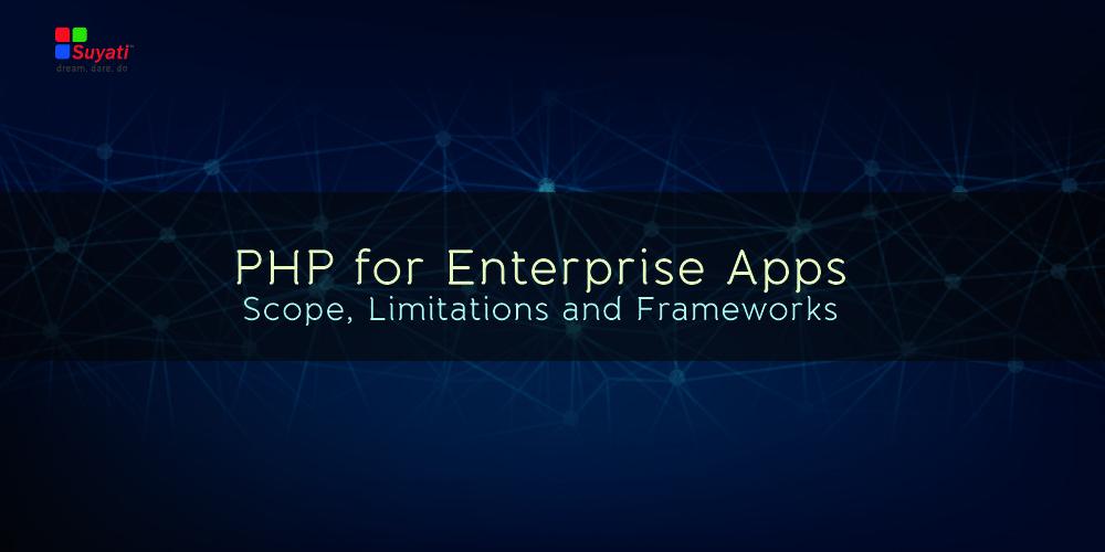 PHP for Enterprise Apps