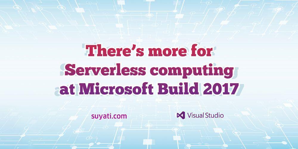 Serverless-Computing-Microsoft-Build-2017