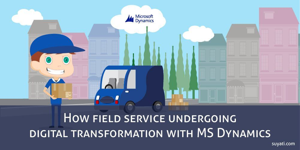 MS Dynamics field service