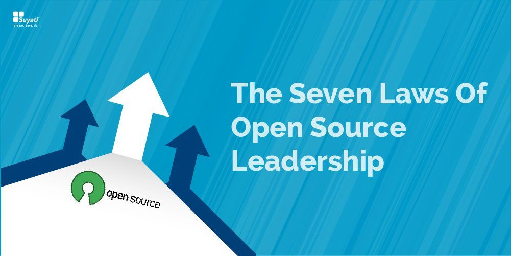 The Seven Laws Of Open Source Leadership