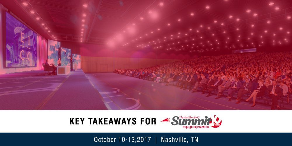 Key Takeaways for CRMUG Summit 2017