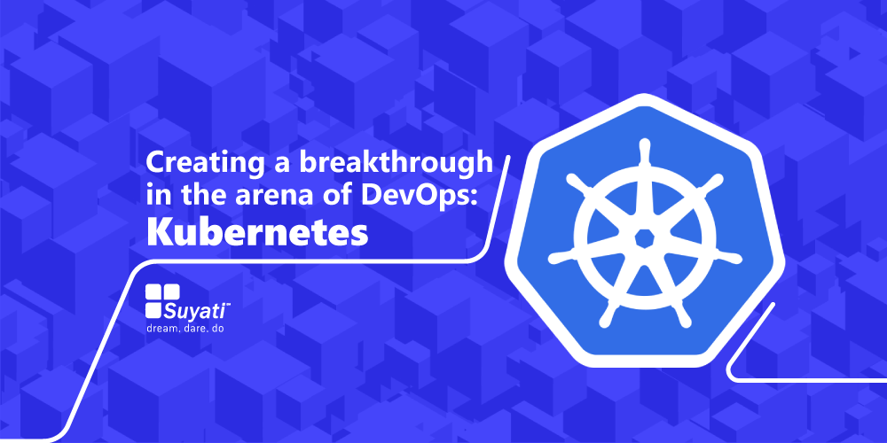 As a tool for modern developers, Kubernetes adds a fresh lease of life to DevOps.