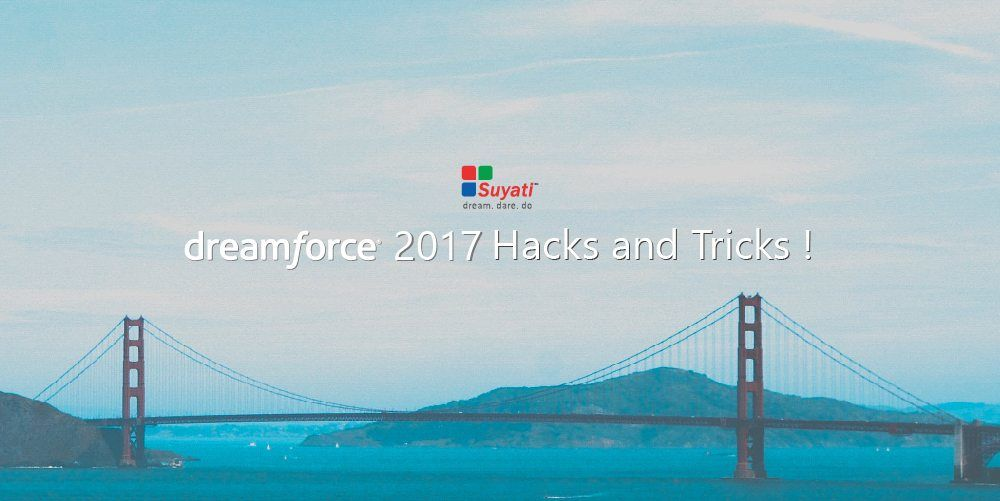 Dreamforce 2017 – a checklist