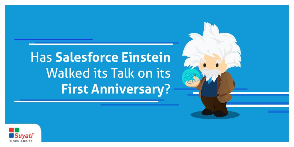 Salesforce Einstein – A Year in Review