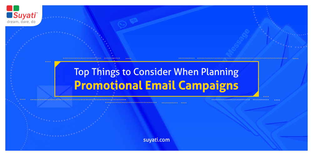 7 things to consider when planning promotional email campaigns