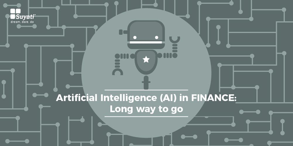 Artificial Intelligence (AI) in finance: Long way to go