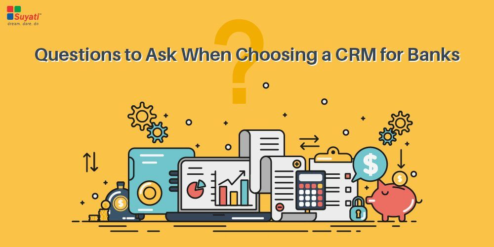 Choosing a CRM for Your Bank
