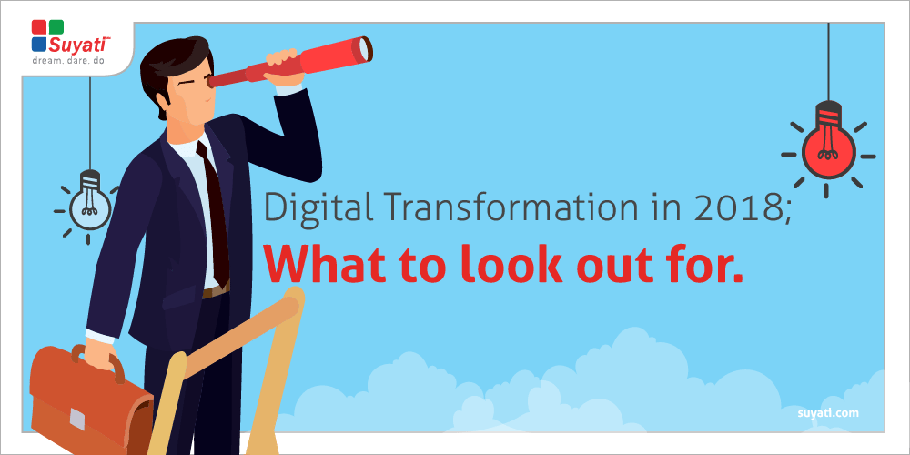 Major digital transformation trends for 2018