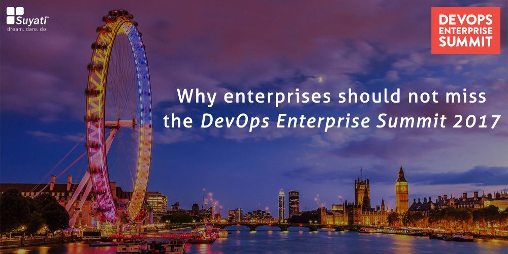 Why enterprises should not miss the DevOps Enterprise Summit 2017