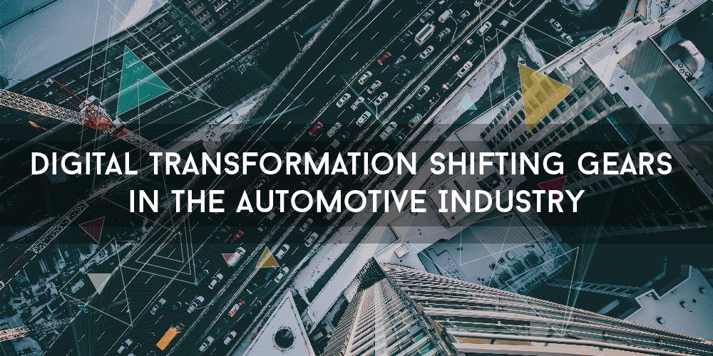 The Impact of Digital Transformation in the Automotive Sector