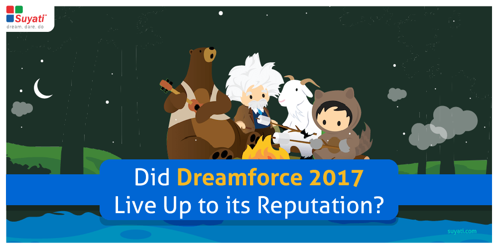 Dreamforce 2017 in a Nutshell