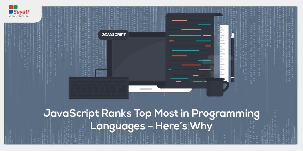Why JavaScript continues to be the first choice of developers