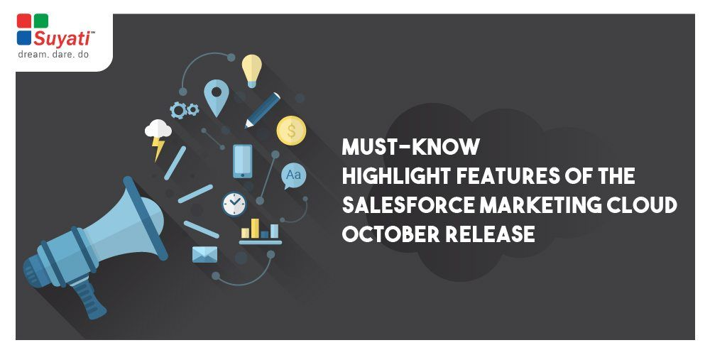 What's new in Salesforce Marketing Cloud October release?