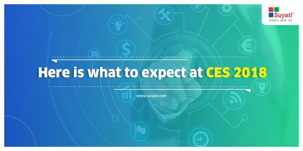 Here is what to expect at CES 2018