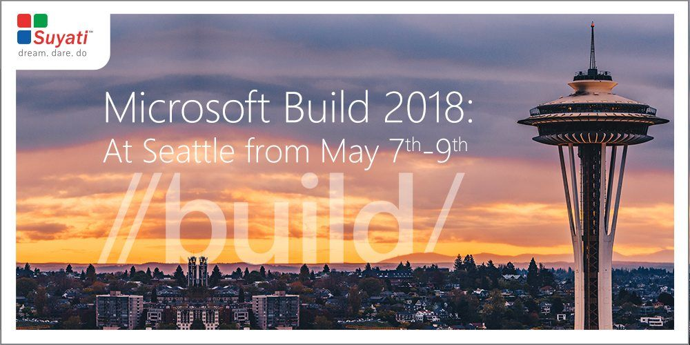 Microsoft Build 2018: At Seattle from May7 to May9