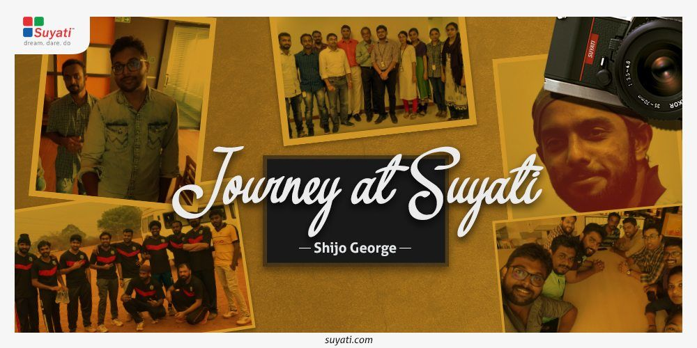 My Journey at Suyati : Shijo George