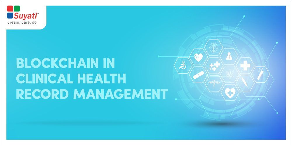 A guide for implementing Blockchain in clinical health record management