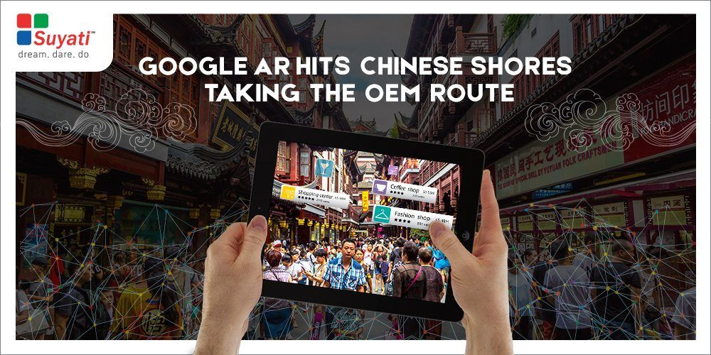 Google bring AR Services to China by partnering with OEMs