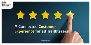 A Connected Customer Experience for all Trailblazers