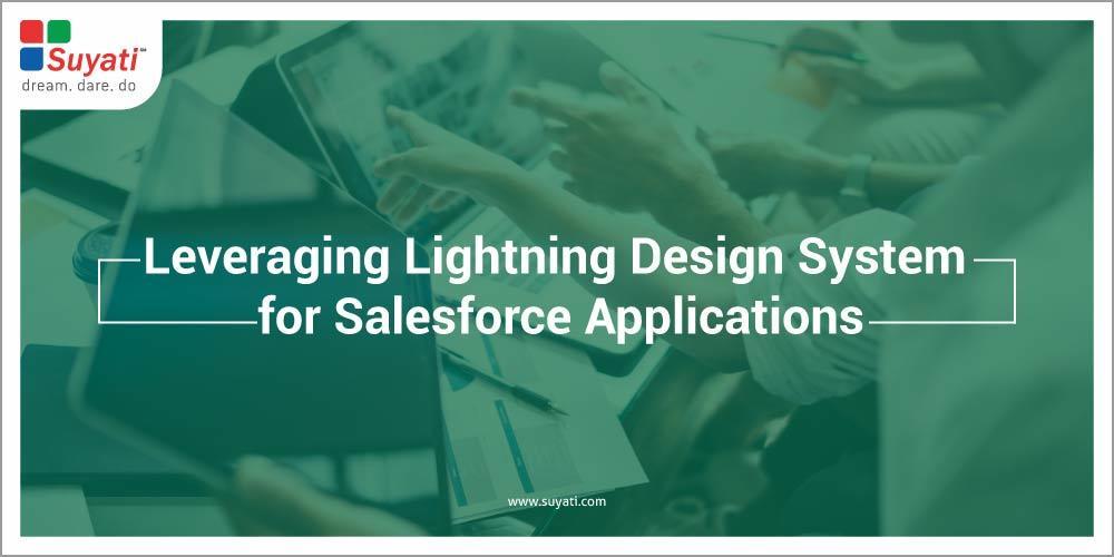 Leveraging Lightning Design System For Salesforce Applications Suyati Technologies