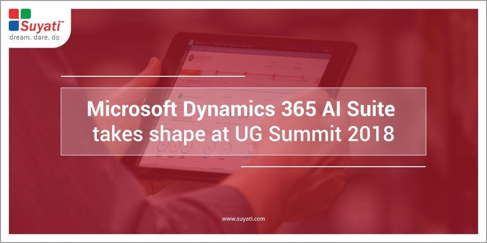 Microsoft Dynamics 365 AI suite takes shape at UG Summit 2018