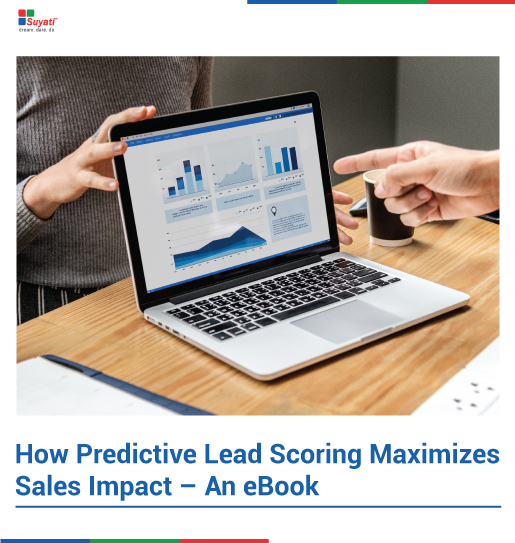 How Predictive Lead Scoring Maximizes Sales Impact – An eBook