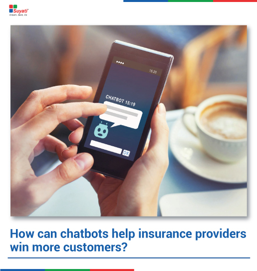 How can chatbots help insurance providers win more customers?