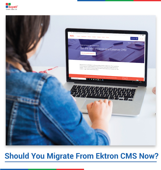 Should You Migrate From Ektron CMS Now?