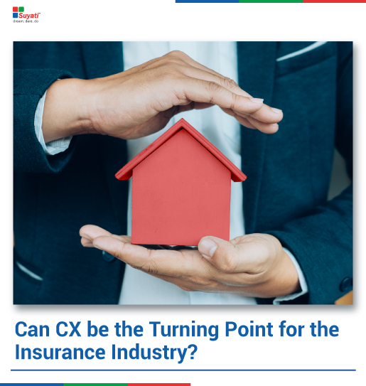 Can CX be the Turning Point for the Insurance Industry?